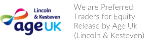 We are Preferred Traders for Equity Release by Age UK (Lincoln)